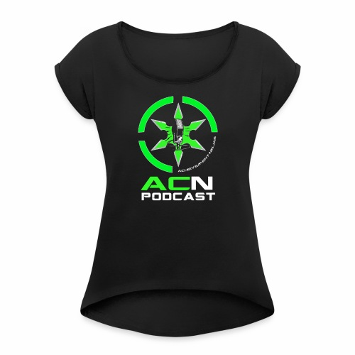 ACN Podcast Logo - Women's Roll Cuff T-Shirt