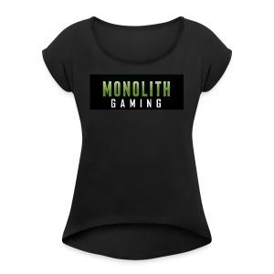 Monolith Gaming Logo - Women's Roll Cuff T-Shirt
