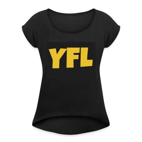 YoungForLife cloths - Women's Roll Cuff T-Shirt