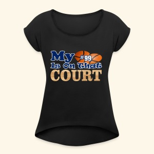 HEART IS ON COURT99 - Women's Roll Cuff T-Shirt