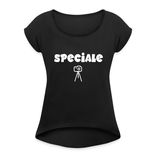 speciale cam white - Women's Roll Cuff T-Shirt