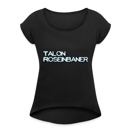 20171214 010027 - Women's Roll Cuff T-Shirt