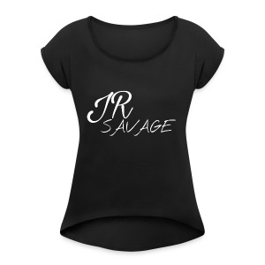 Juan Rojas savage - Women's Roll Cuff T-Shirt
