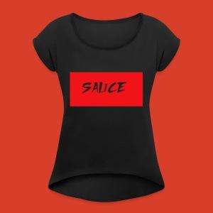 sauce - Women's Roll Cuff T-Shirt