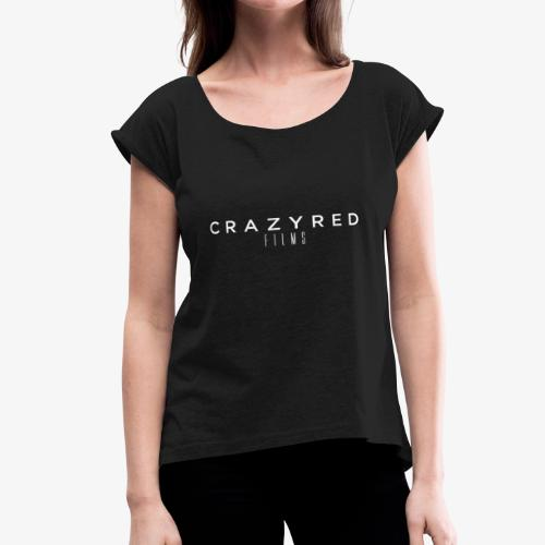 CrazyRed Films Logo Sport On Black - Women's Roll Cuff T-Shirt