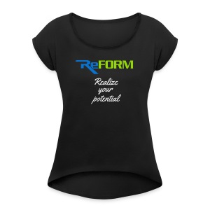 Realize your potential - Women's Roll Cuff T-Shirt