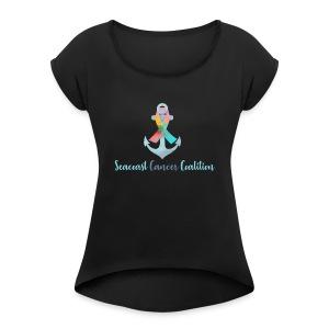 Seacoast Cancer Coalition Launch - Women's Roll Cuff T-Shirt