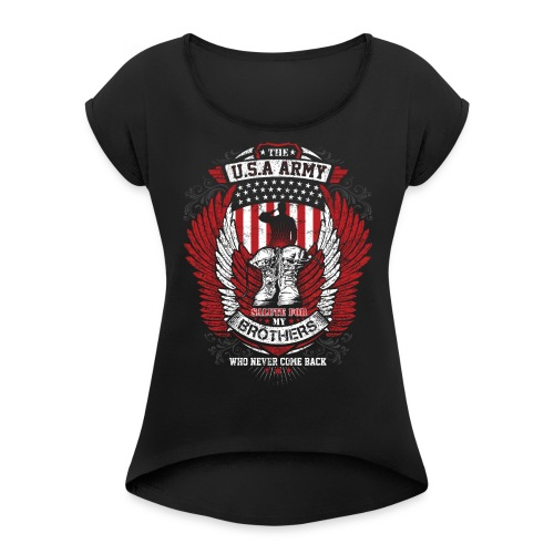 U.S.A Army T-shirt Salute For Usa Army - Women's Roll Cuff T-Shirt