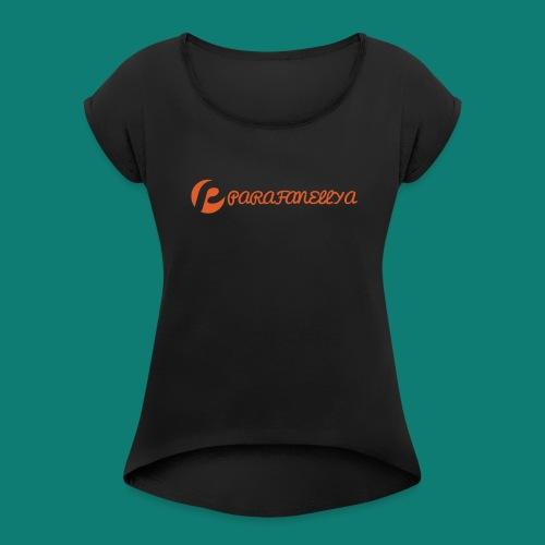 Parafanellya Orange - Women's Roll Cuff T-Shirt