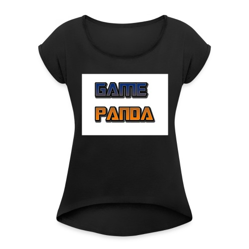 Game Panda Casuals New design at cheap Price - Women's Roll Cuff T-Shirt