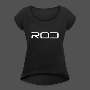 Rod - Women's Roll Cuff T-Shirt
