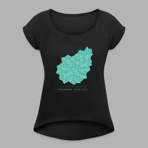 REFORMATYOURSOUL - Women's Roll Cuff T-Shirt