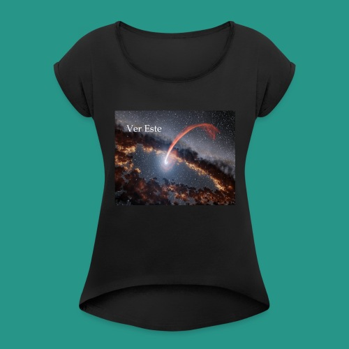 VerEsteNASAestrella - Women's Roll Cuff T-Shirt