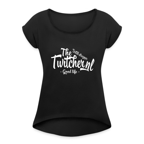Original The Twitcher nl - Women's Roll Cuff T-Shirt