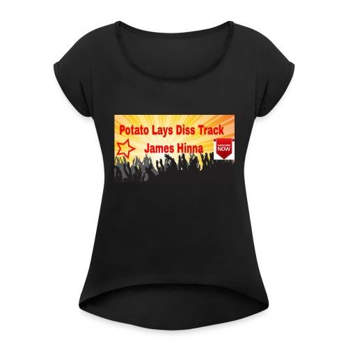 HighKeyLit Merch drop !!!! - Women's Roll Cuff T-Shirt