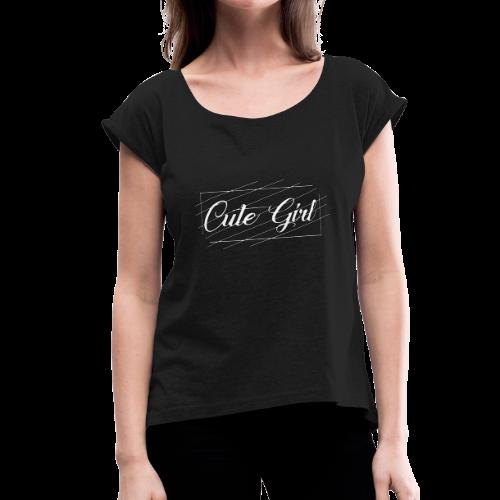 Cute Girl 01 - Women's Roll Cuff T-Shirt