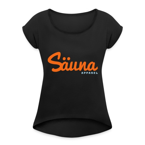 Säuna Apparel logo - Women's Roll Cuff T-Shirt