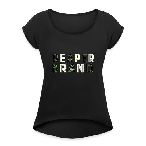 Reaper Brand - Women's Roll Cuff T-Shirt