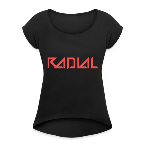 Radial_Shirt_Logo2 - Women's Roll Cuff T-Shirt