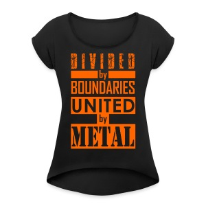 United by Metal - Women's Roll Cuff T-Shirt