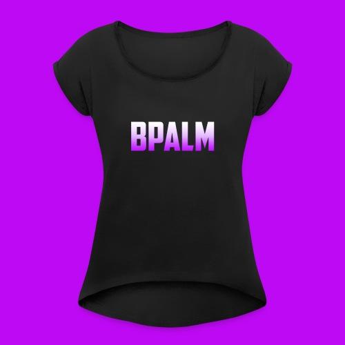 Original BPalm Logo - Women's Roll Cuff T-Shirt