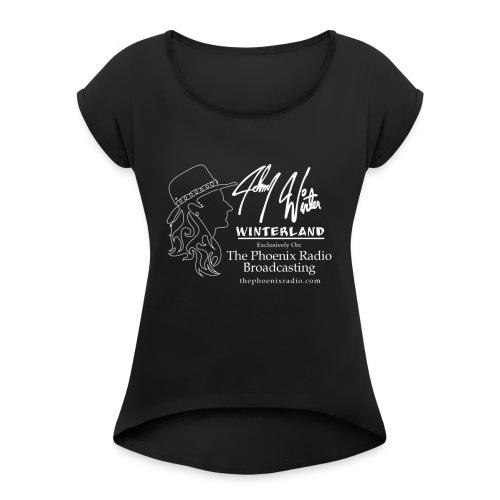 Johnny Winter's Winterland - Women's Roll Cuff T-Shirt