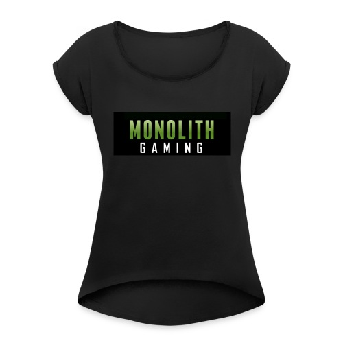 Monolith Gaming Logo - Women's Roll Cuff T-Shirt