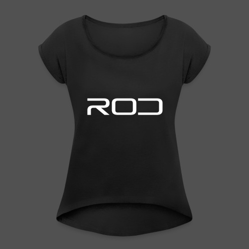 Rod - Women's Roll Cuff T-Shirt