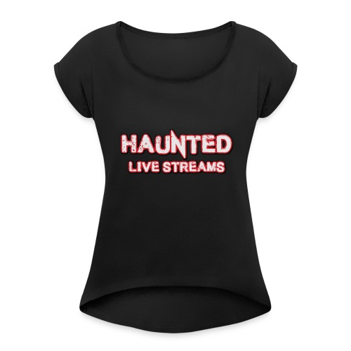 Official Haunted Live Streams Logo - Women's Roll Cuff T-Shirt