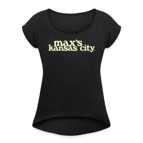 MAX - Women's Roll Cuff T-Shirt