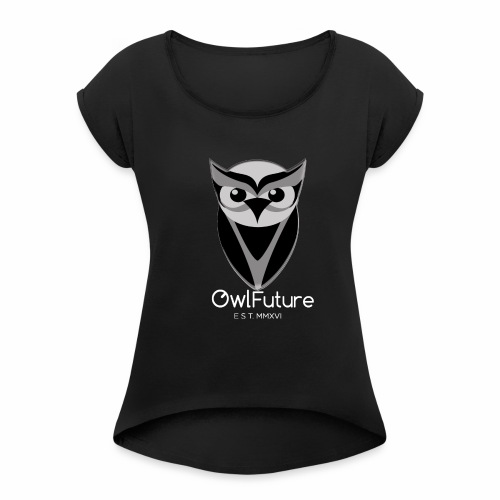 Owl Future - Black weapons - Women's Roll Cuff T-Shirt