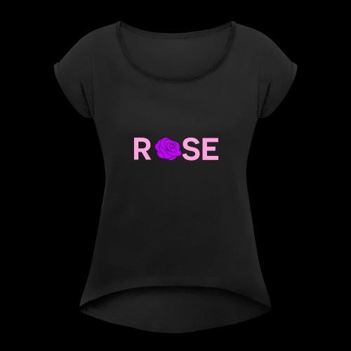 Tanisha Rose - Women's Roll Cuff T-Shirt