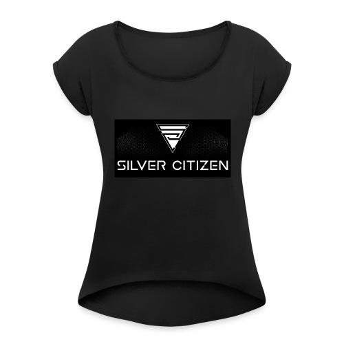 Silver Citizen Logo - Women's Roll Cuff T-Shirt