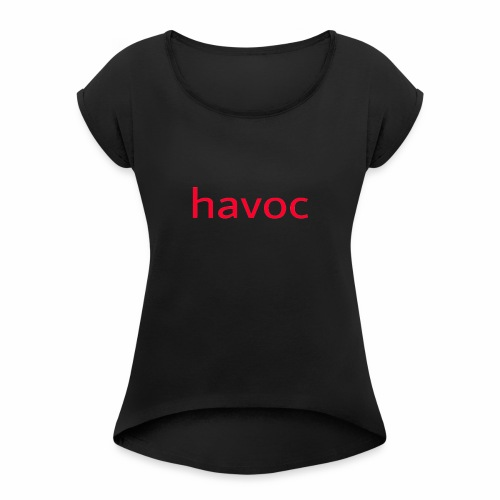 Havoc logo (red) - Women's Roll Cuff T-Shirt