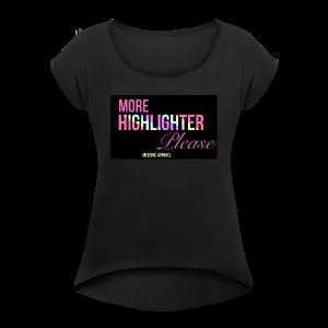 MUA Exclusive T-Shirt - Women's Roll Cuff T-Shirt