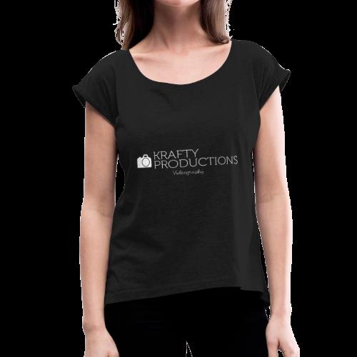 White Krafty Productions Logo - Women's Roll Cuff T-Shirt