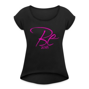 Be Aligned - Women's Roll Cuff T-Shirt