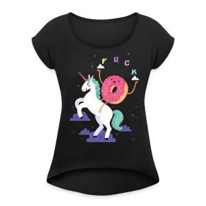 Do nut f*ck with me - Women's Roll Cuff T-Shirt