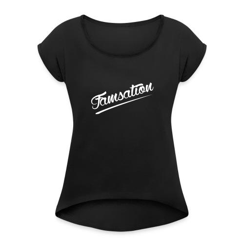 Famsation - Women's Roll Cuff T-Shirt