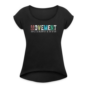 Movement Scientists - Women's Roll Cuff T-Shirt