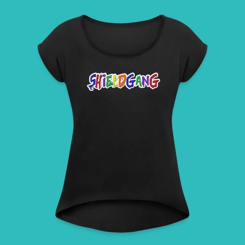 SHIELD GANG - Women's Roll Cuff T-Shirt