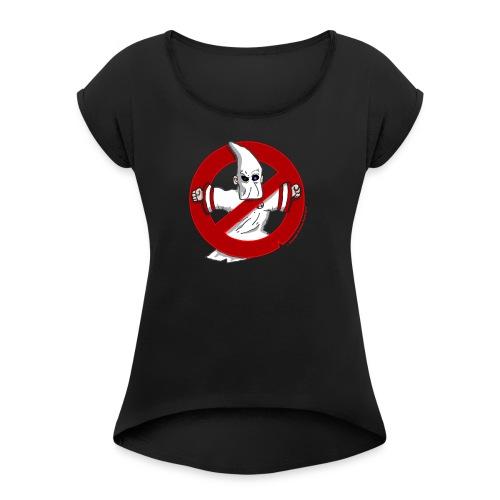 HOODBUSTERS! - Women's Roll Cuff T-Shirt