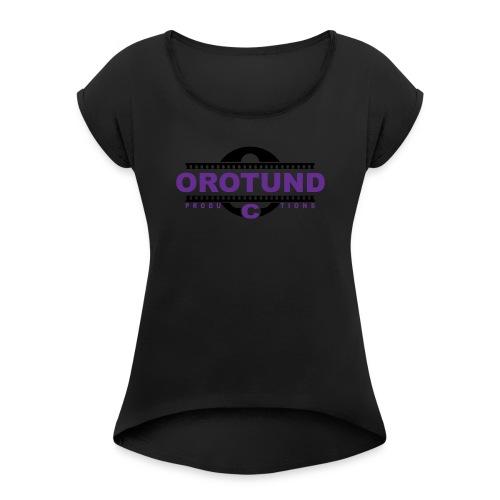 TeamOro - Women's Roll Cuff T-Shirt