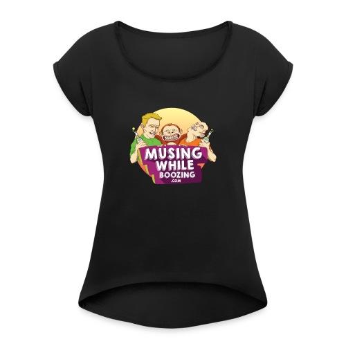 Musing While Boozing - Women's Roll Cuff T-Shirt