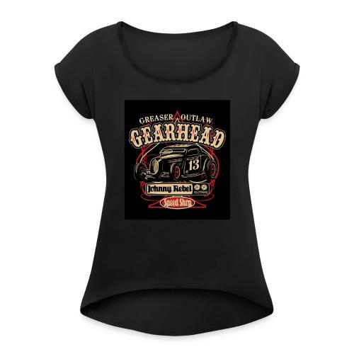 johnny rebel t shirt design gearhead by russellink - Women's Roll Cuff T-Shirt