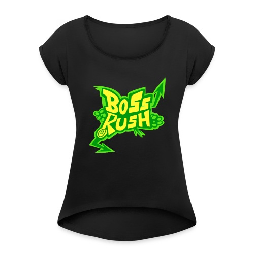 Boss Rush - Jet Set Edition - Women's Roll Cuff T-Shirt