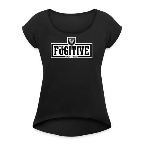 FUGITIVE 2925 - Women's Roll Cuff T-Shirt