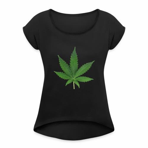 Cannabis - Women's Roll Cuff T-Shirt