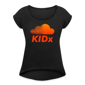 SOUNDCLOUD RAPPER KIDx - Women's Roll Cuff T-Shirt