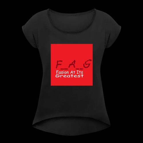 fag1 - Women's Roll Cuff T-Shirt